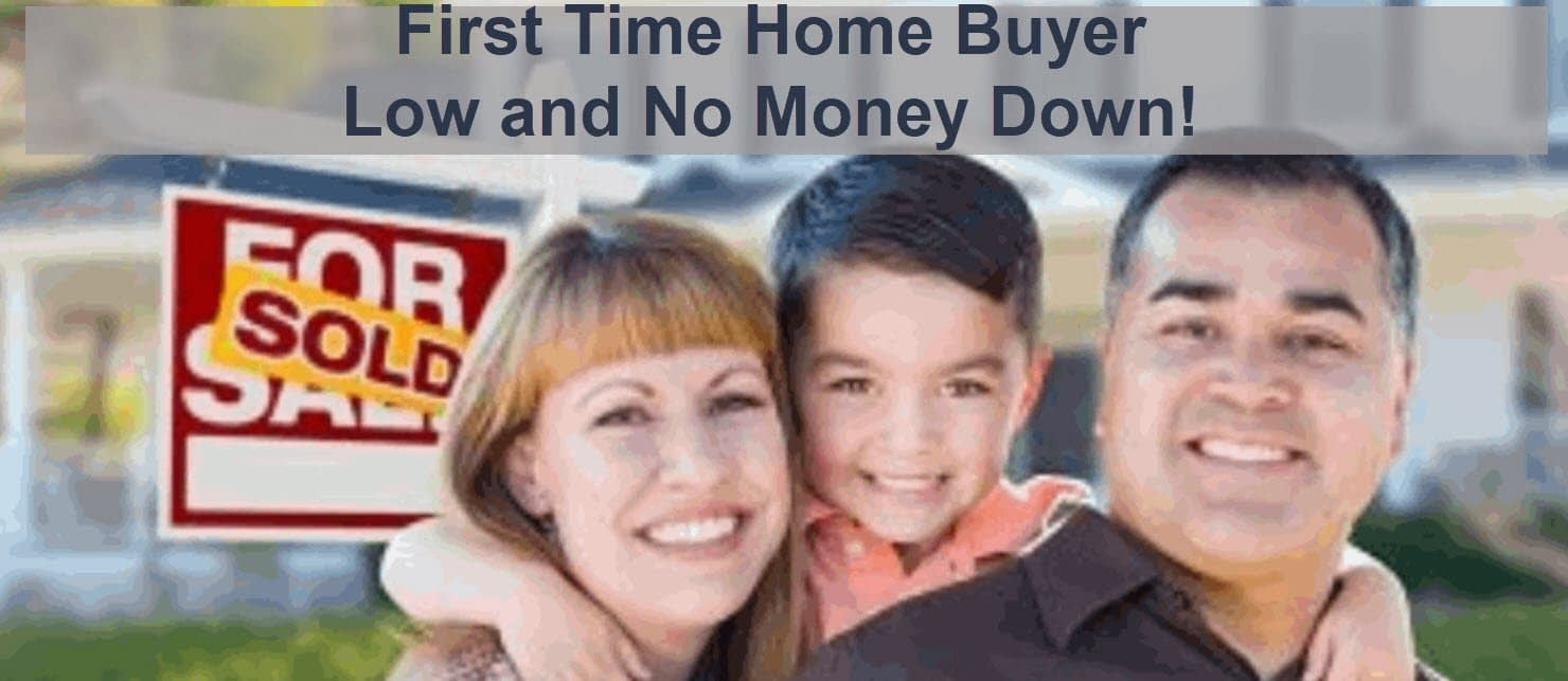 "First Time Home Buyers ""No Money Down"""