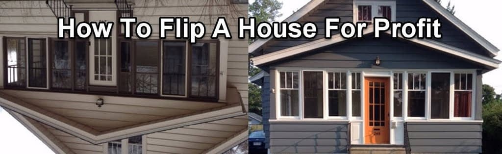 how to flip a house for profit